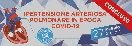 IPERTENSIONE ARTERIOSA POLMONARE IN EPOCA COVID-19